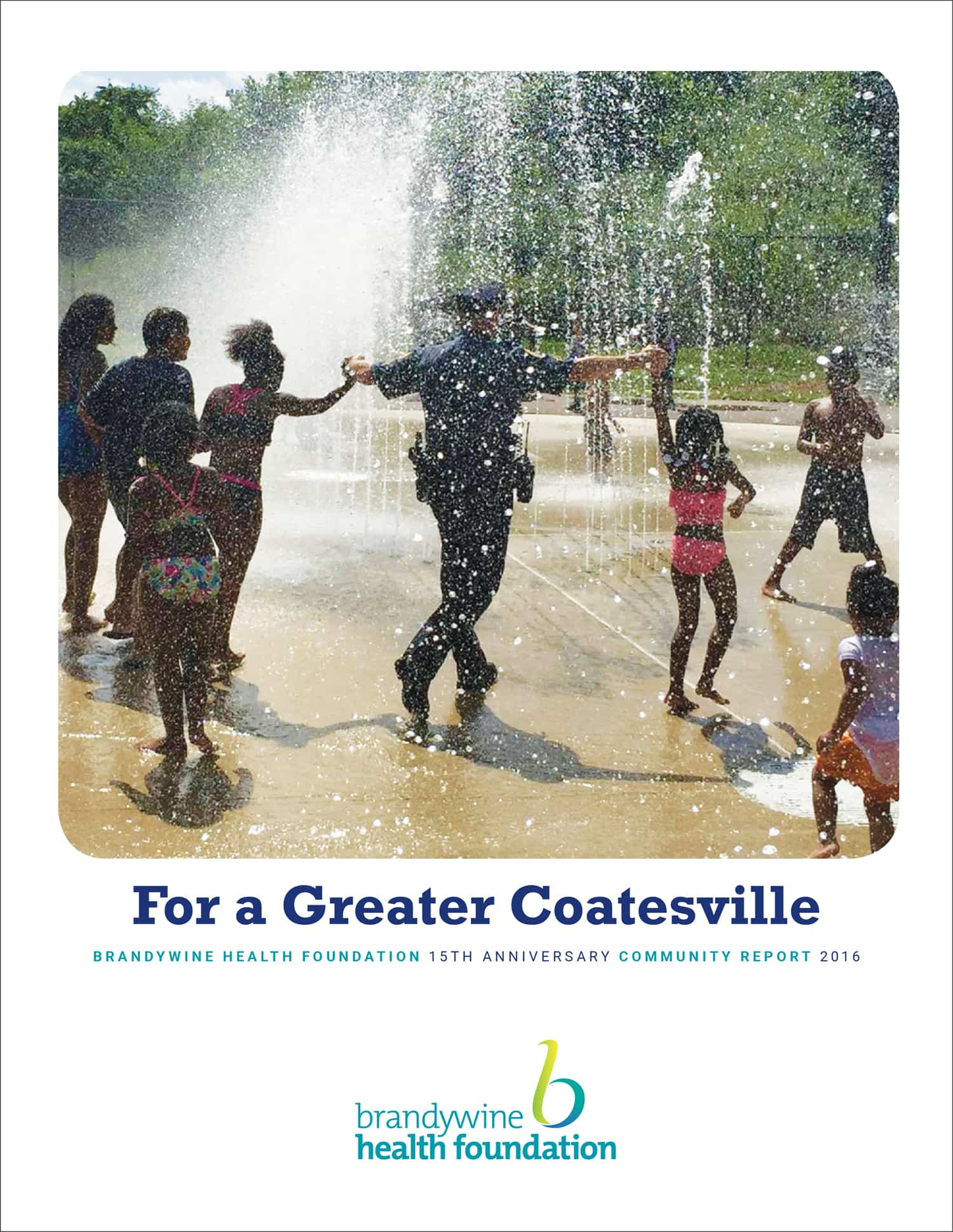 Brandywine Health Foundation Community Report Cover 2016